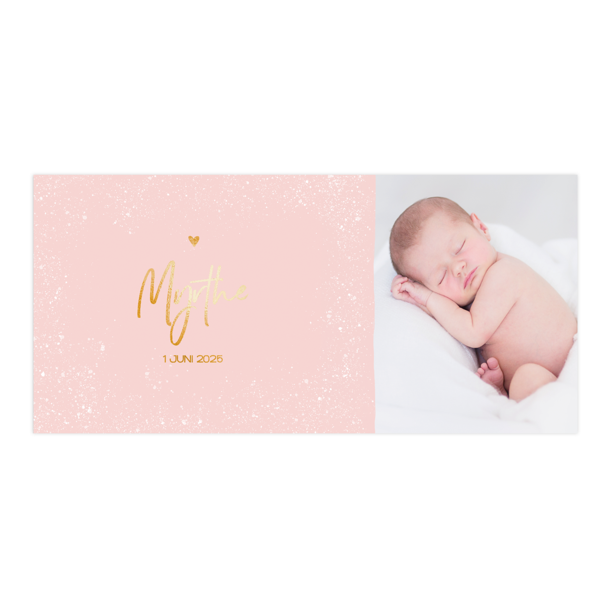 Lieve goudfolie geboortekaart roze met witte verf spettertjes en foto