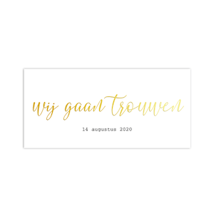 Goudfolie trouwkaart met 'wij gaan trouwen'