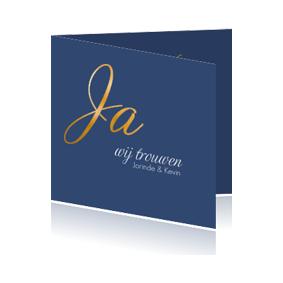 Stijlvolle trouwkaart met luxe 'ja' in goudfolie